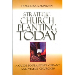 STRATEGIC CHURCH PLANTING TODAY